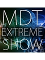MDT EXTREME SHOW